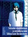 Sotsiaalne rehabilitatsioon ja sotsiaalprogramm Tallinna Laste Turvakeskuses