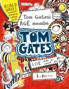 """Liz Pichon """"Tom Gatesi äge maailm"""""""